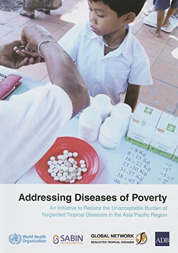 Addressing Diseases of Poverty: An Initiative to Reduce Unacceptable Burden of Neglected Tropical Diseases in the Western Pacific Region WHO Regional Office for the Western Pacific
