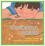 Wonderful Worms, Linda Glaser, 1562940627