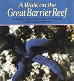 A Walk on the Great Barrier Reef, Caroline Arnold, 0876142854