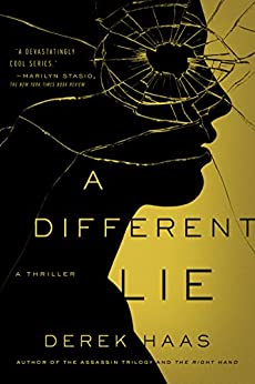 A Different Lie: A Novel by [Haas, Derek]
