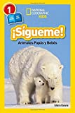 img - for National Geographic Readers: Sigueme! (Follow Me!): Animales Papas y Bebes (Spanish Edition) book / textbook / text book