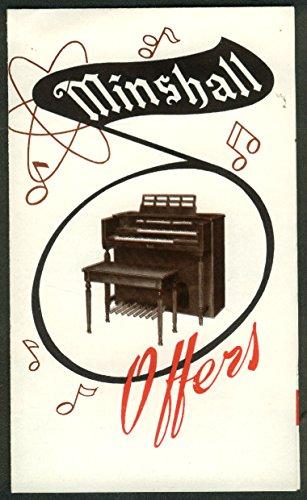 (Minshall Spinet Organ Model S sales folder 1940s)