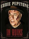 Eddie Pepitone In Ruins