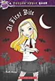 download ebook poison apple #8: at first bite by ames, ruth original edition [paperback(2011/11/1)] pdf epub