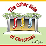 The Other Side of Christmas - An Upside-down Book