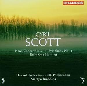 Scott: Piano Concerto No 1 / Symphony No. 4 / Early One Morning