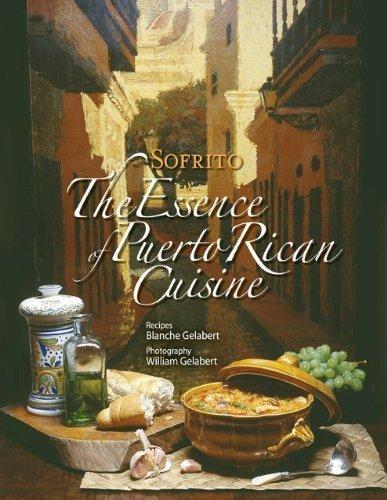 Sofrito, the Essence of Puerto Rican Cuisine (Best Puerto Rican Pasteles Recipe)