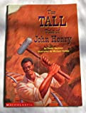 The Tall Tale of John Henry, David Neufeld, 0439351561