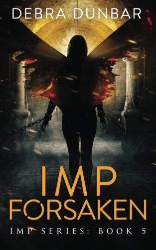 Imp Forsaken (Volume 6)