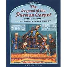 Legend Of The Persian Carpet