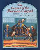 The Legend of the Persian Carpet
