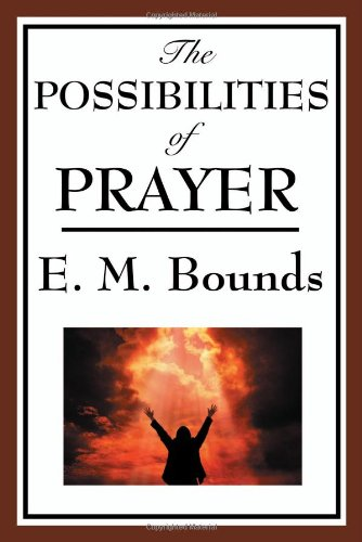Download The Possibilities of Prayer ebook