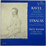 Ravel: Valses Nobles Et Sentimentales, Alborada Del Gracioso, Pavan for a Dead Princess / Strauss: Music From Le Bourgeois Gentilhomme - Fritz Reiner, Chicago Symphony