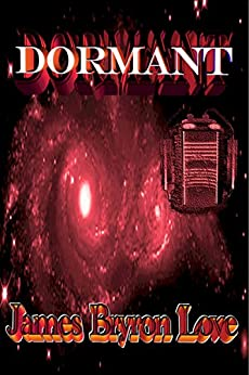 Dormant by [Love, James Bryron]