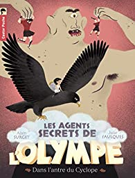 Les agents secrets de l'Olympe, Tome 3 : Dans l'antre du Cyclope par Alain Surget