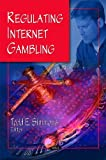 Regulating Internet Gambling, , 1606927914