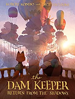 Book Cover: The Dam Keeper, Book 3: Return from the Shadows