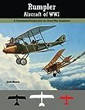 img - for Rumpler Aircraft of WWI: A Centennial Perspective on Great War Airplanes (Great War Aviation Centennial Series) (Volume 11) book / textbook / text book