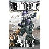 Gunboat Diplomacy (Four Horsemen Sagas)