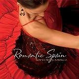 Romantic Spain: Nouveau Flamenco