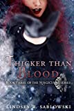 Thicker Than Blood (the Magicians series Book 3)