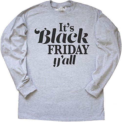 Yall Ash Grey T-shirt - inktastic - Its Black Friday Yall Long Sleeve T-Shirt Large Ash Grey 2de19