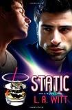 Static, L. A. Witt, 1611249538