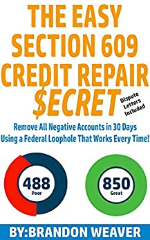 Amazoncom The Easy Section Credit Repair Secret Remove All - Section 609 credit dispute letter template