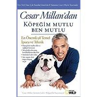 Cesar Millan'dan Köpeğim Mutlu Ben Mutlu