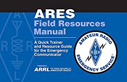 ARES Field Resource Manual by [ARRL Inc.]