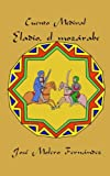 img - for Eladio, el mozarabe (Cuentos Medievales) (Volume 3) (Spanish Edition) book / textbook / text book