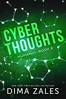 Cyber Thoughts (Human++ Book 2) by [Zales, Dima, Zaires, Anna]