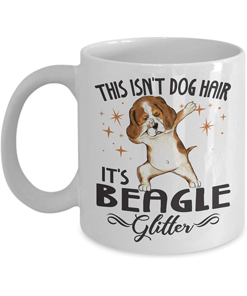Best Gift Family Member Coffee Cup,This IsnT Dog Hair ItS Beagle Glitter Dog Lovers 11 Oz White Ceramic Coffee Mug Funny Gift For Friends