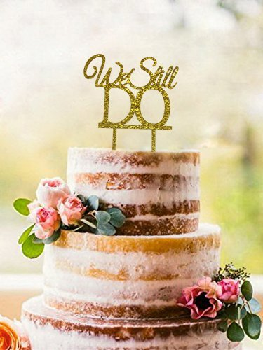 """We Still Do"" Cake Topper - Wedding Anniversary Party & Vow Renewal Sparkling Gold Cake Decoration - Medium Size - 5.5"" x 6.7"""
