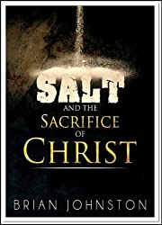 Salt & The Sacrifice of Christ (Search For Truth Series)