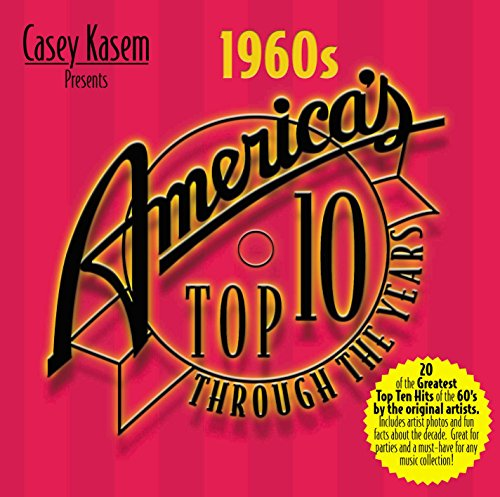 Casey Kasem Presents: America's Top 10 Through the Years - The 1960s from Top Sail Productions