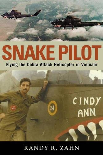Snake Pilot: Flying the Cobra Attack Helicopter in Vietnam (Best Ground Attack Aircraft)