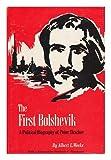 First Bolshevik, Albert L. Weeks, 0814704271