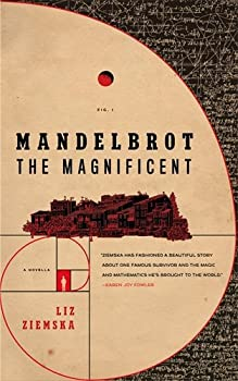Mandelbrot the Magnificent by Liz Ziemska
