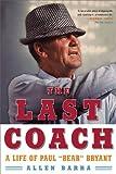 The Last Coach, Allen Barra, 039332897X