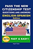 Pass The New Citizenship Test Questions And Answers