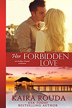 Her Forbidden Love (Indigo Island Book 2) by [Rouda, Kaira]