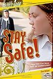 Stay Safe!, Sara Kirsten Nelson, 0822575515
