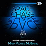 Space Chase: Star Watch, Book 5 | Mark Wayne McGinnis