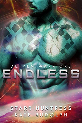 Endless (Detyen Warriors Book 5)
