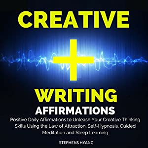 Creative Writing Affirmations Hörbuch