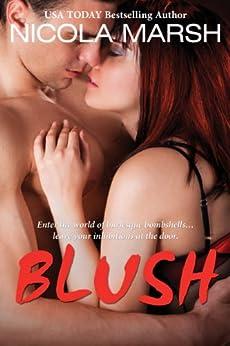 Blush (Bombshells Series Book 2) by [Marsh, Nicola]