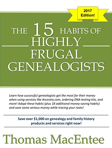 The 15 Habits of Highly Frugal Genealogists