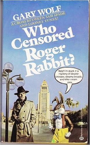 Who Censored Roger Rabbit: Gary K. Wolf: 9780345303257: Amazon.com ...