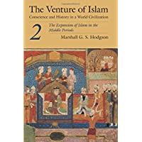 The Expansion of Islam in the Middle Periods (v. 2)